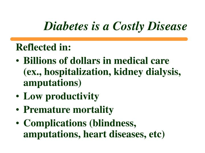 Diabetes is a Costly Disease