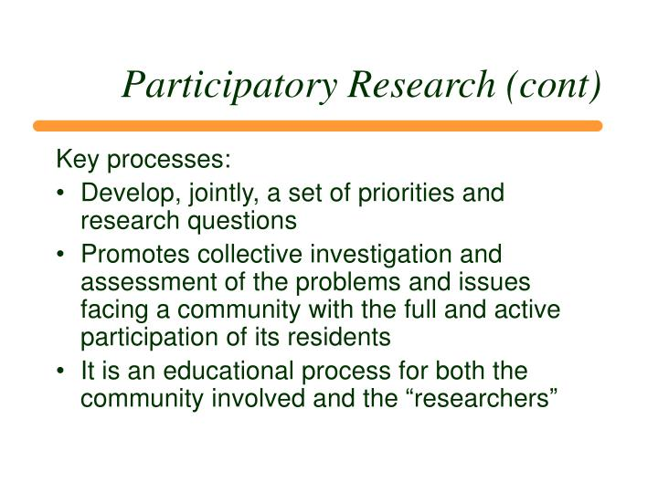 Participatory Research (cont)