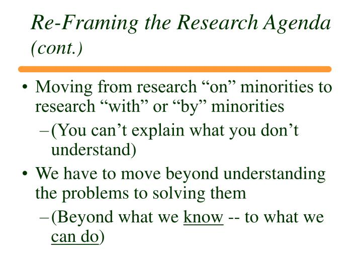 Re-Framing the Research Agenda