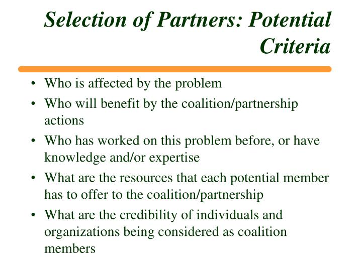 Selection of Partners: Potential Criteria