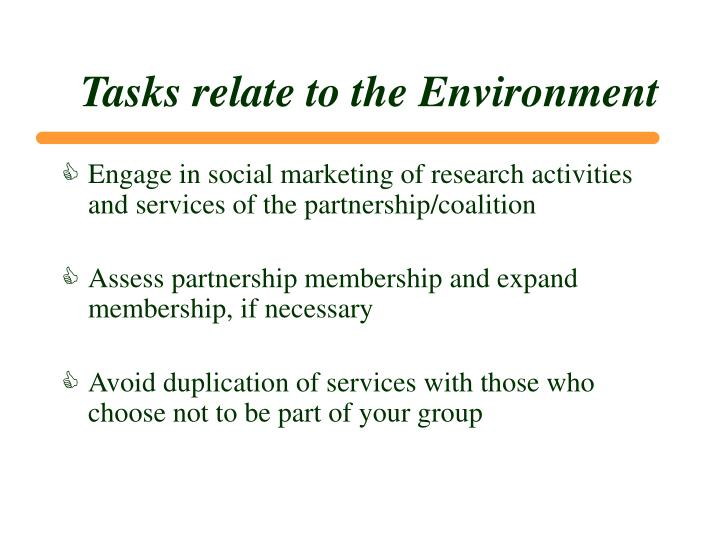 Tasks relate to the Environment