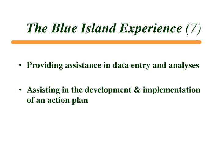 The Blue Island Experience