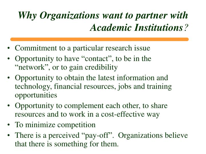 Why Organizations want to partner with Academic Institutions