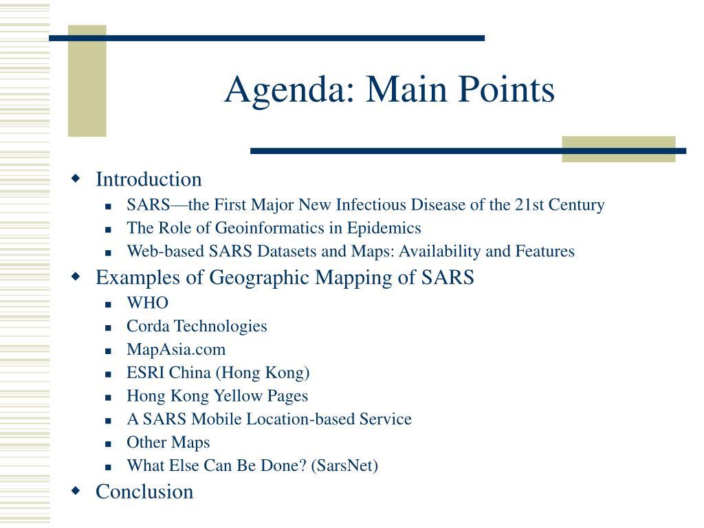 Agenda: Main Points
