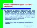 what is needed to support children s transitions