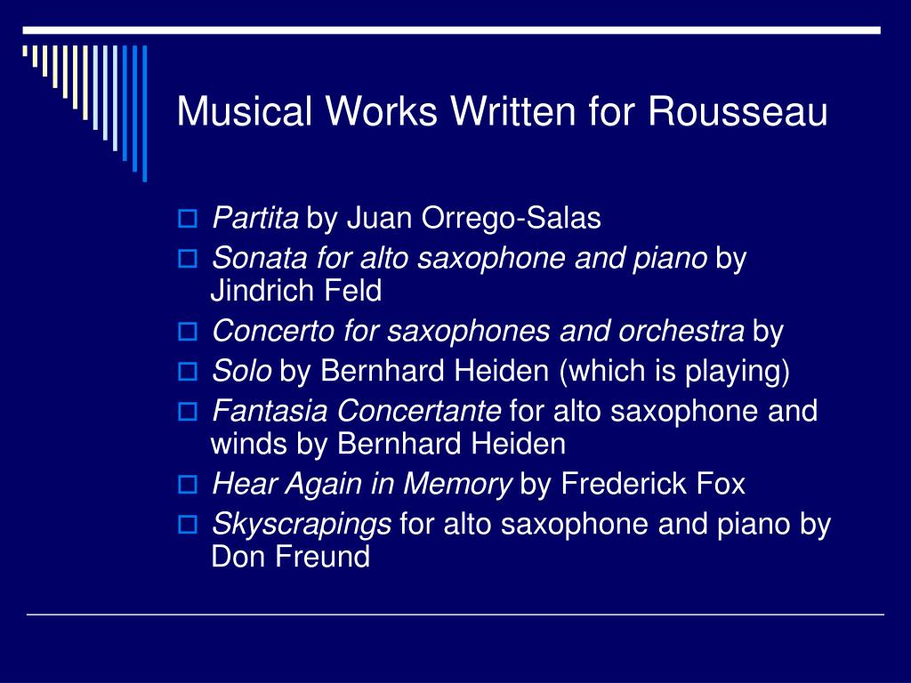 Musical Works Written for Rousseau