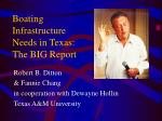 boating infrastructure needs in texas the big report