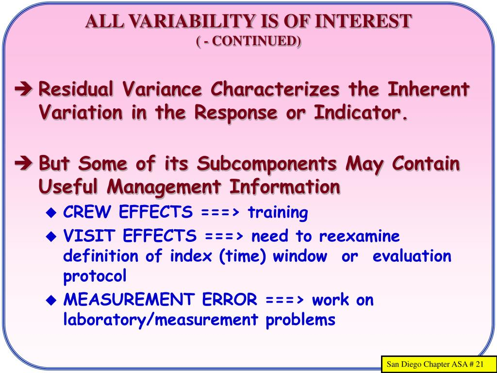 ALL VARIABILITY IS OF INTEREST