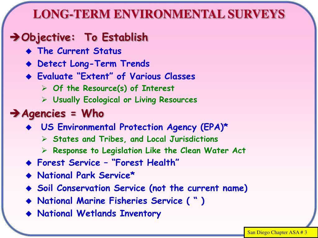 LONG-TERM ENVIRONMENTAL SURVEYS