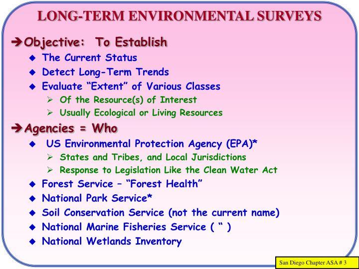 Long term environmental surveys