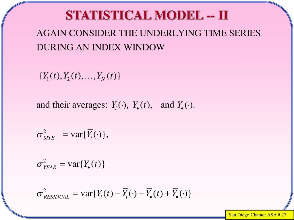 STATISTICAL MODEL -- II