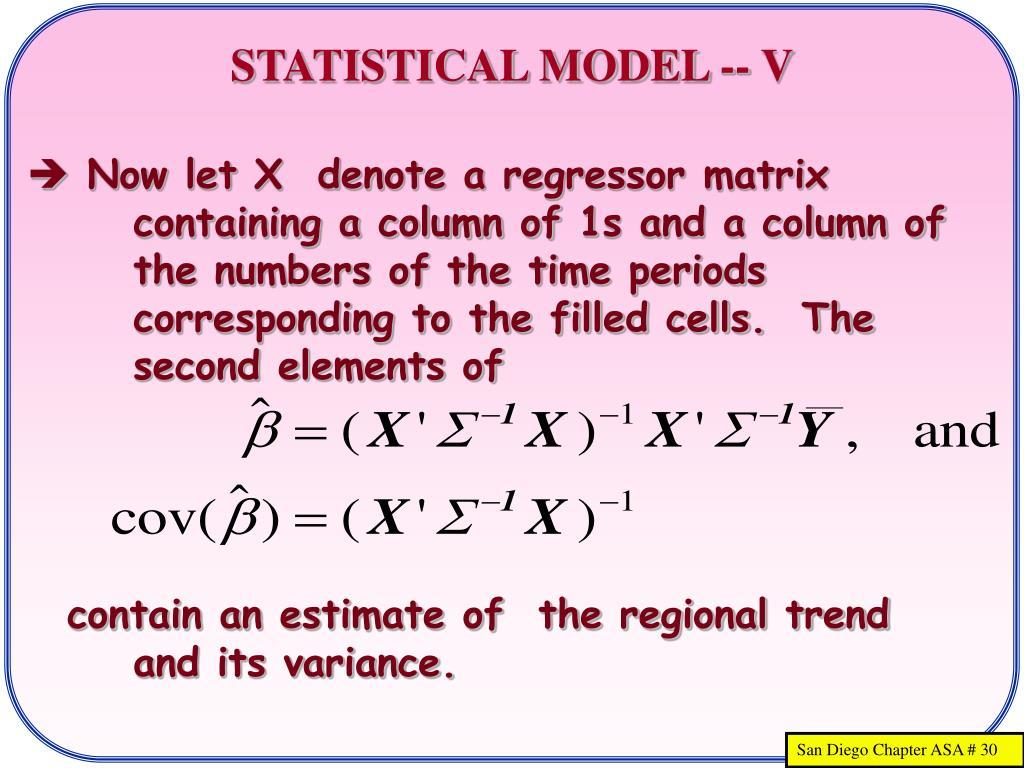 STATISTICAL MODEL -- V