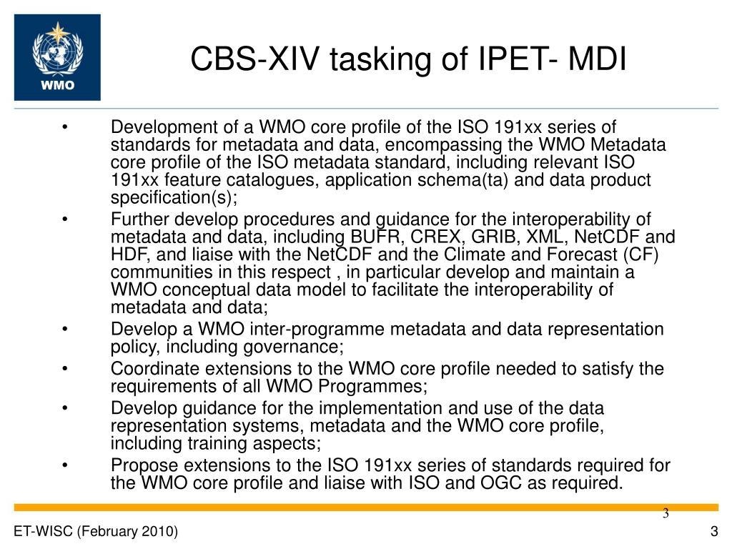 CBS-XIV tasking of IPET- MDI