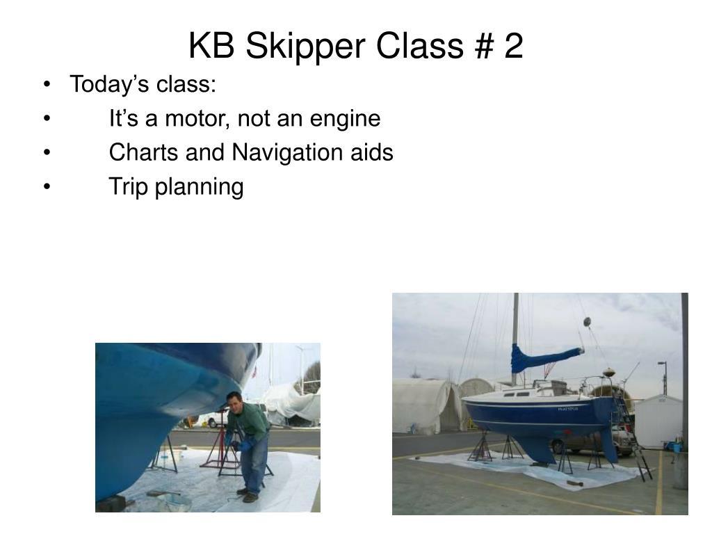 kb skipper class 2 l.