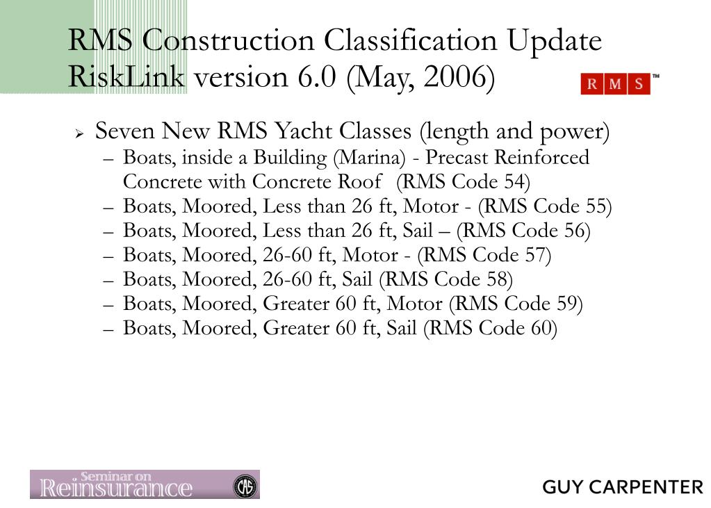 RMS Construction Classification Update