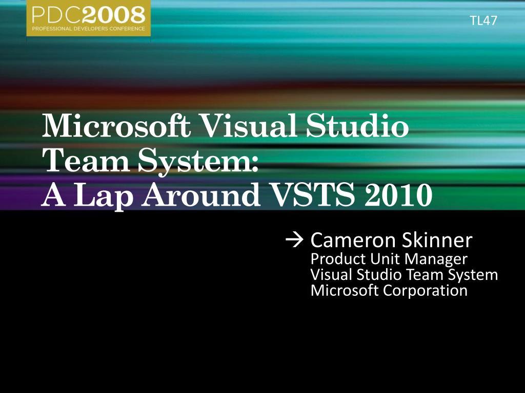 microsoft visual studio team system a lap around vsts 2010