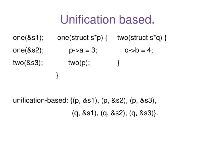 Unification based.