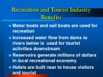 recreation and tourist industry benefits