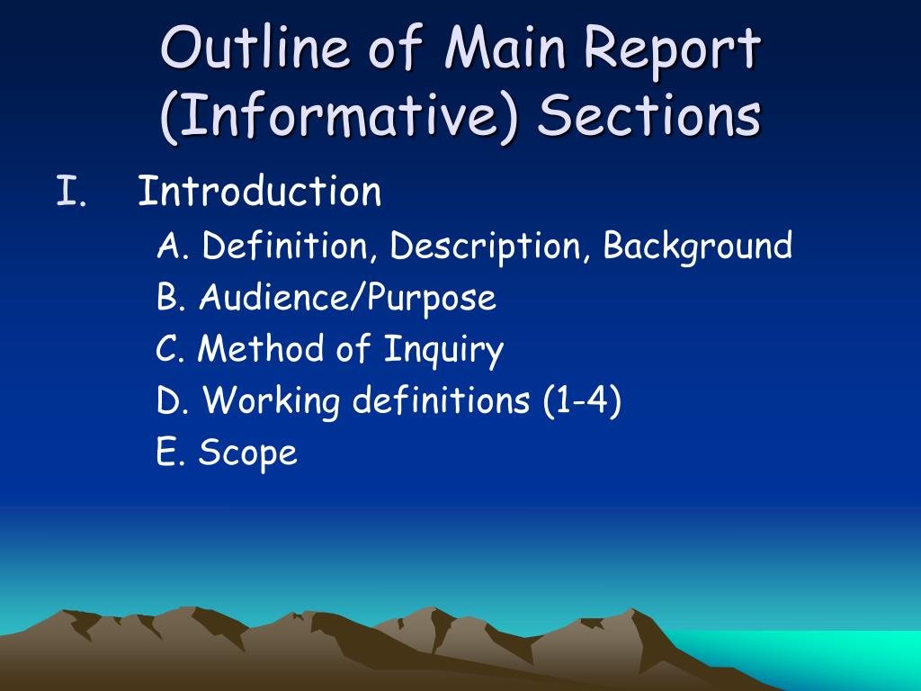 Outline of Main Report (Informative) Sections