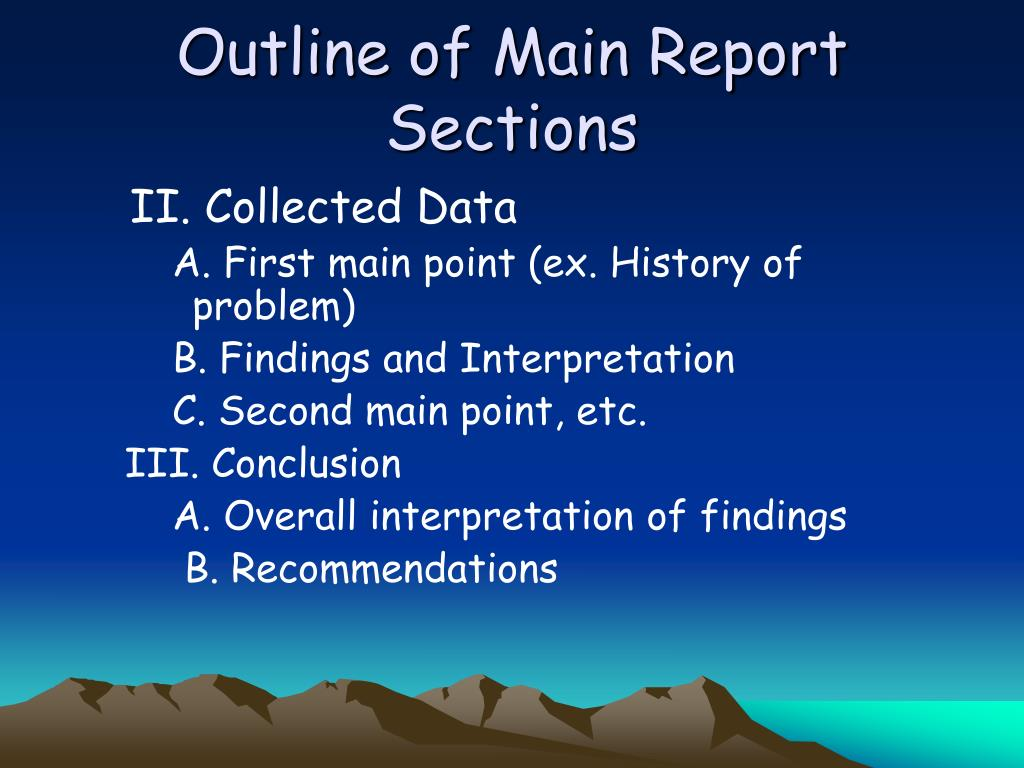 Outline of Main Report Sections