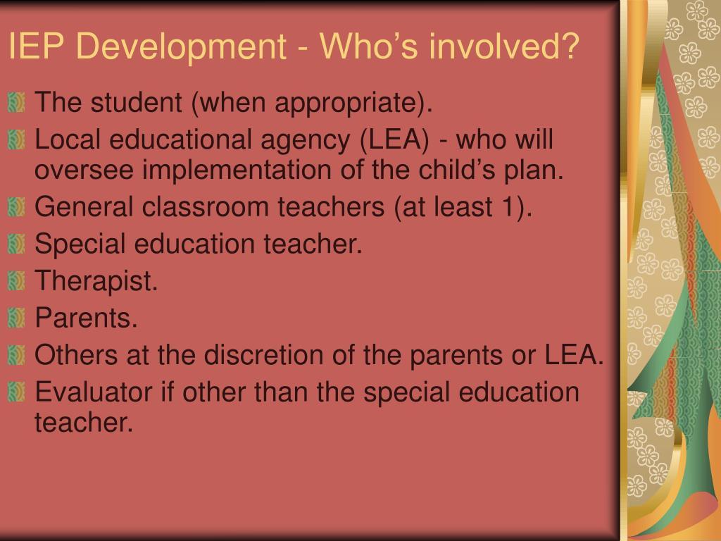 IEP Development - Who's involved?
