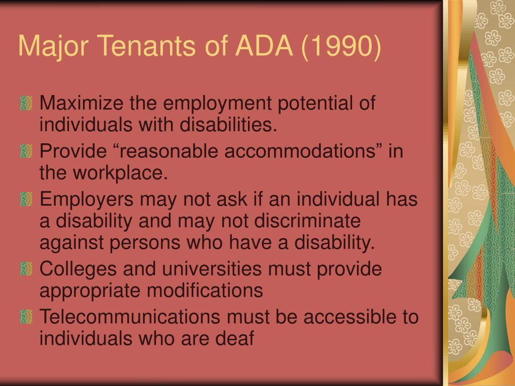 Major Tenants of ADA (1990)