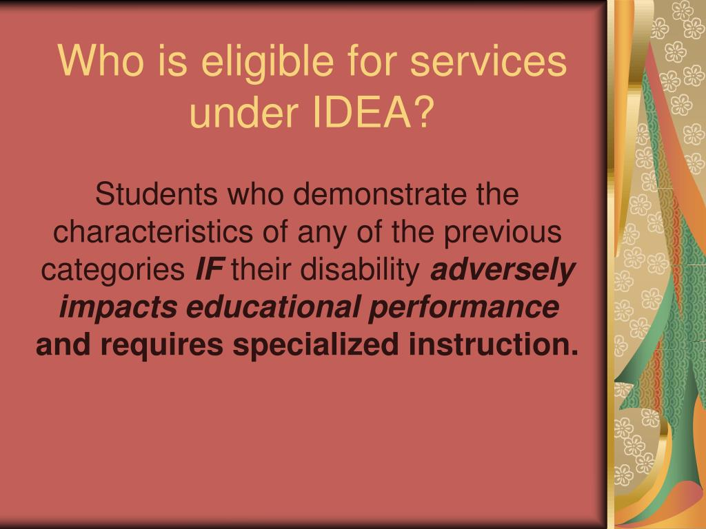 Who is eligible for services under IDEA?