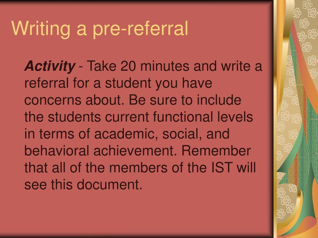 Writing a pre-referral