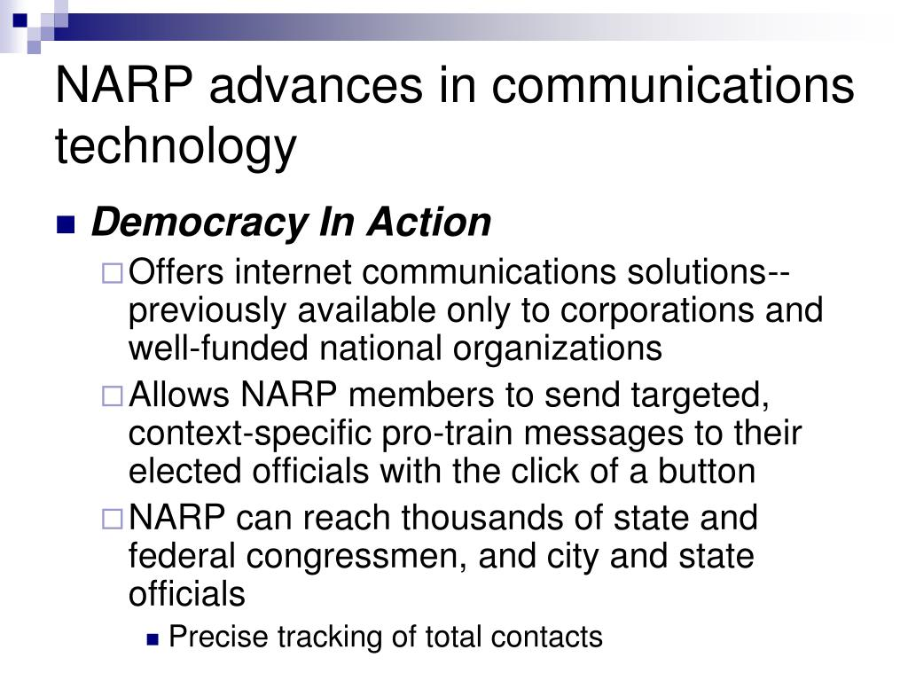 NARP advances in communications technology