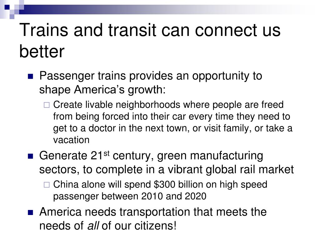 Trains and transit can connect us better