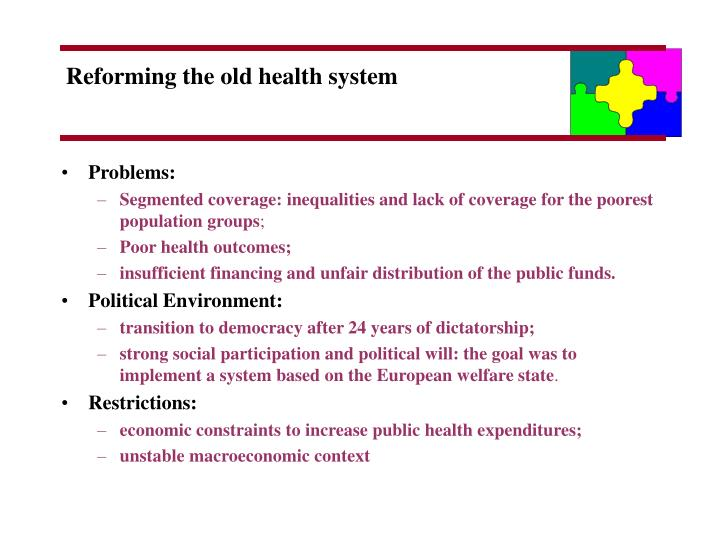 Reforming the old health system