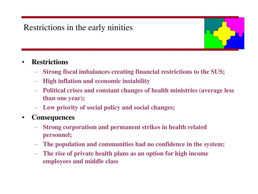 Restrictions in the early ninities