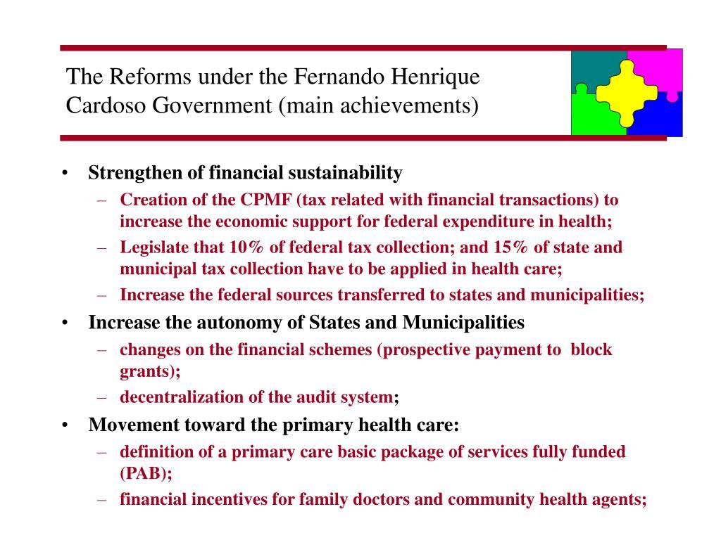The Reforms under the Fernando Henrique