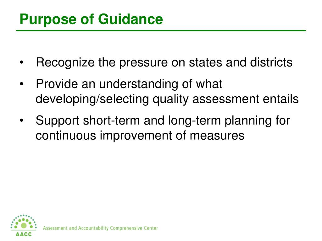 Purpose of Guidance