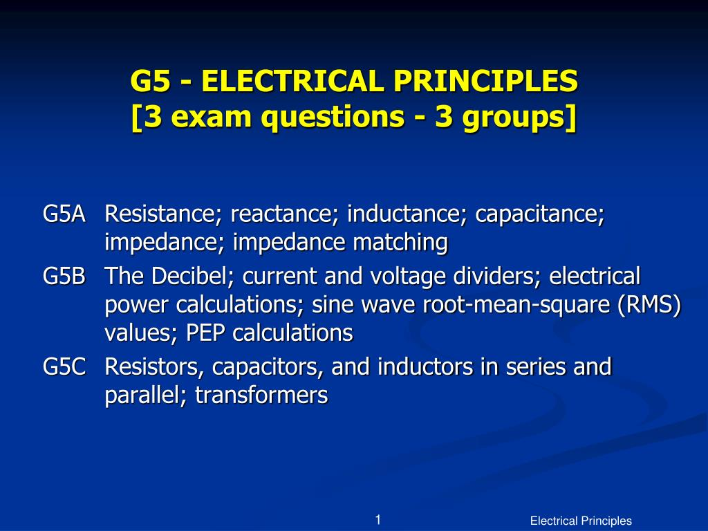 G5 - ELECTRICAL PRINCIPLES