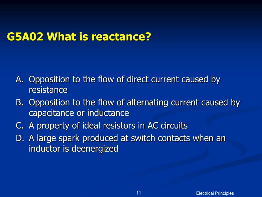 G5A02 What is reactance?