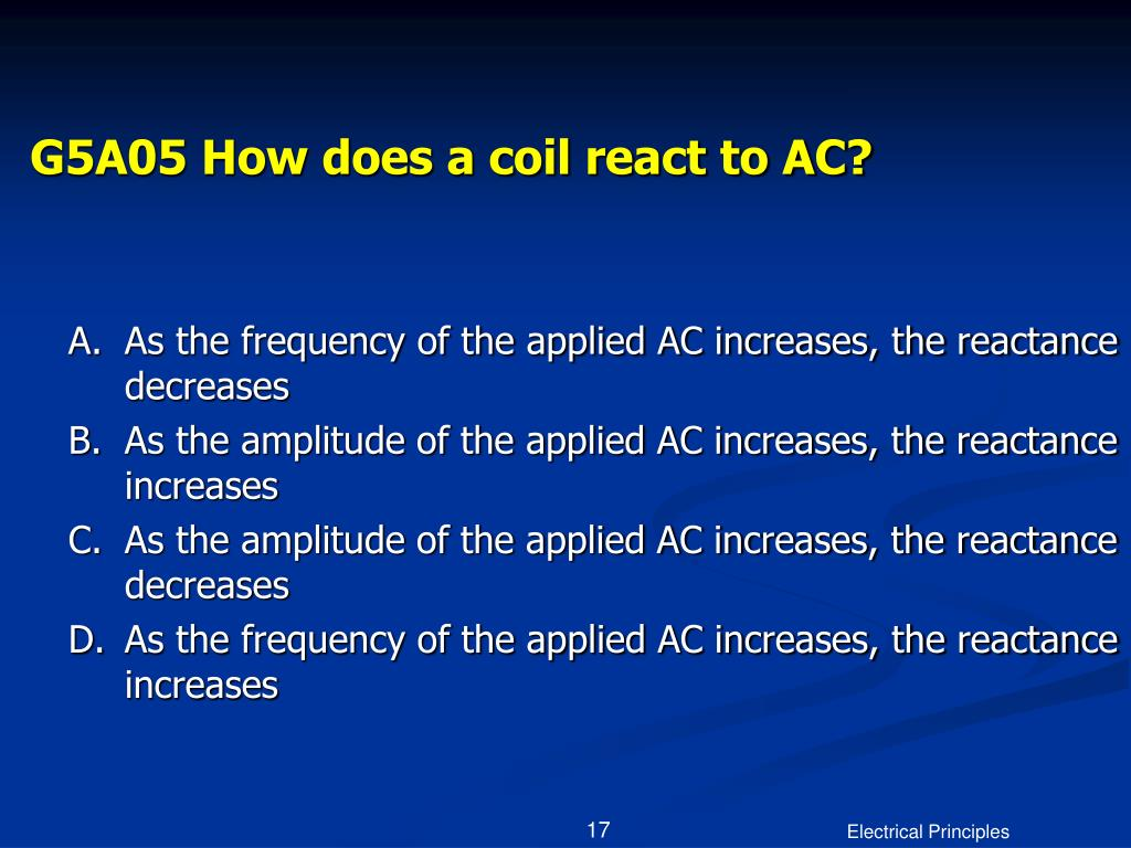 G5A05 How does a coil react to AC?