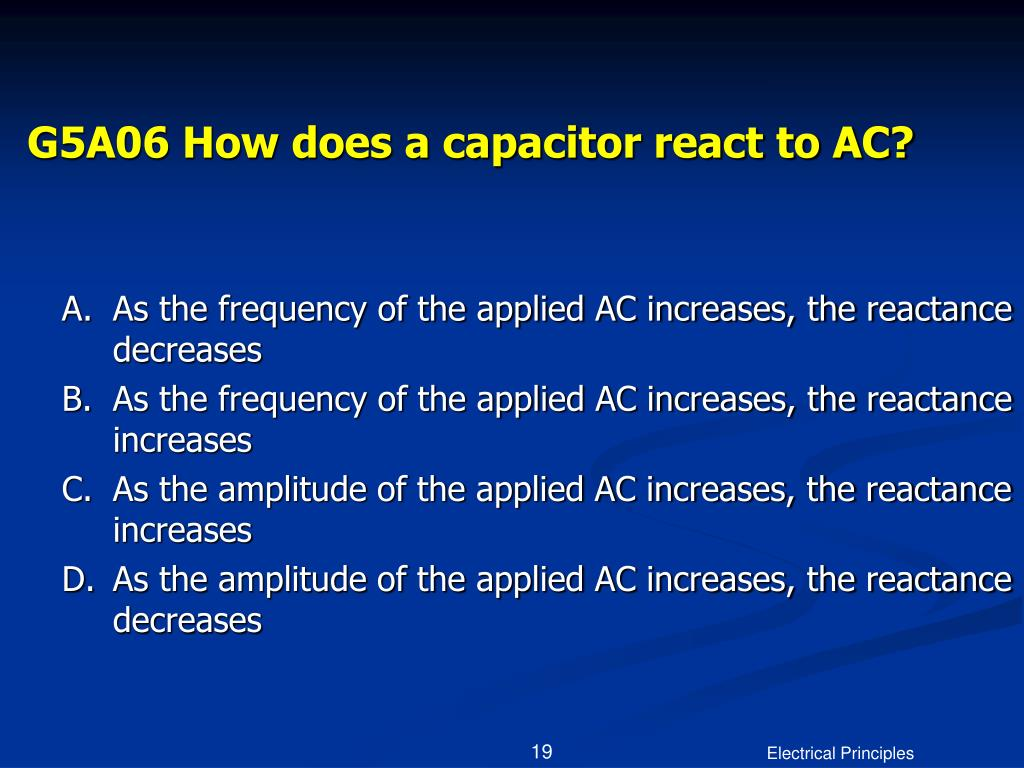 G5A06 How does a capacitor react to AC?
