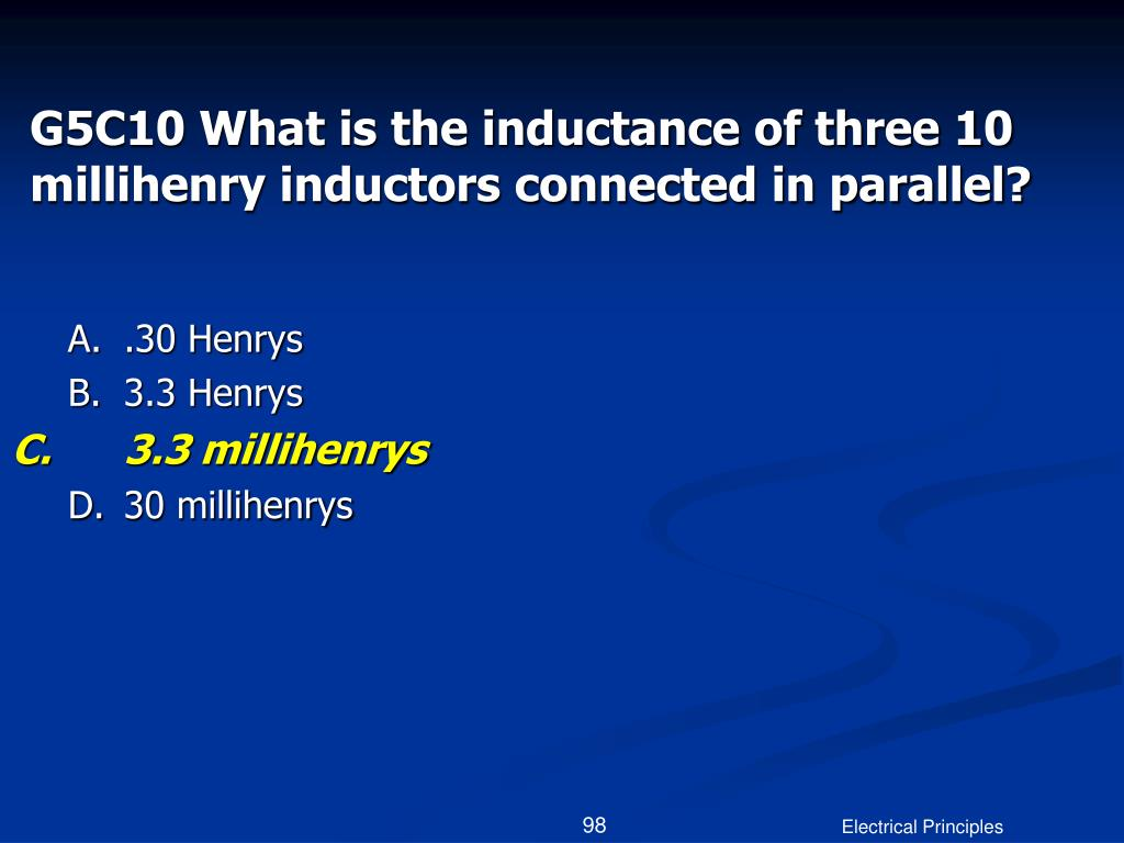 G5C10 What is the inductance of three 10 millihenry inductors connected in parallel?
