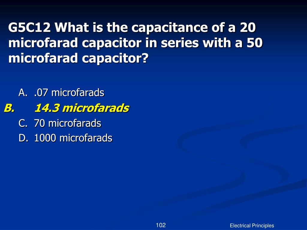 G5C12 What is the capacitance of a 20 microfarad capacitor in series with a 50 microfarad capacitor?