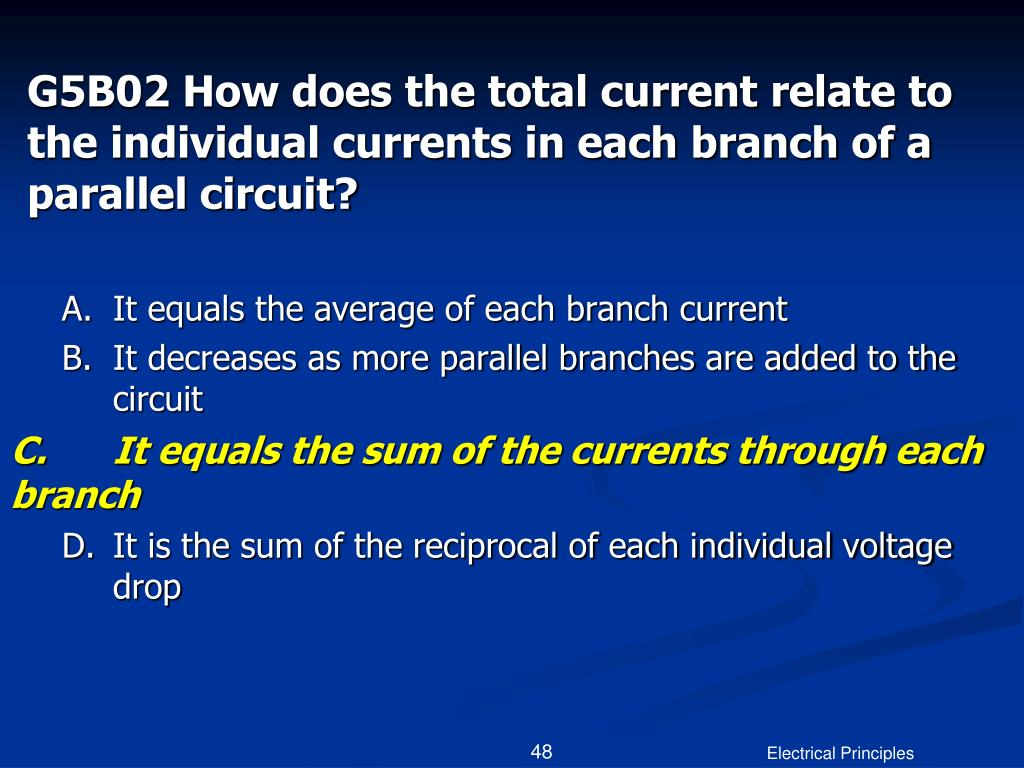 G5B02 How does the total current relate to the individual currents in each branch of a parallel circuit?