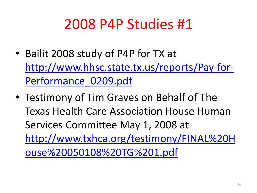 2008 P4P Studies #1