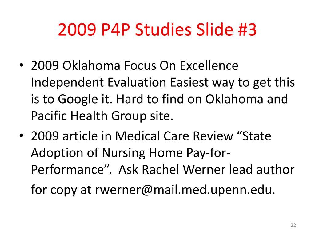 2009 P4P Studies Slide #3