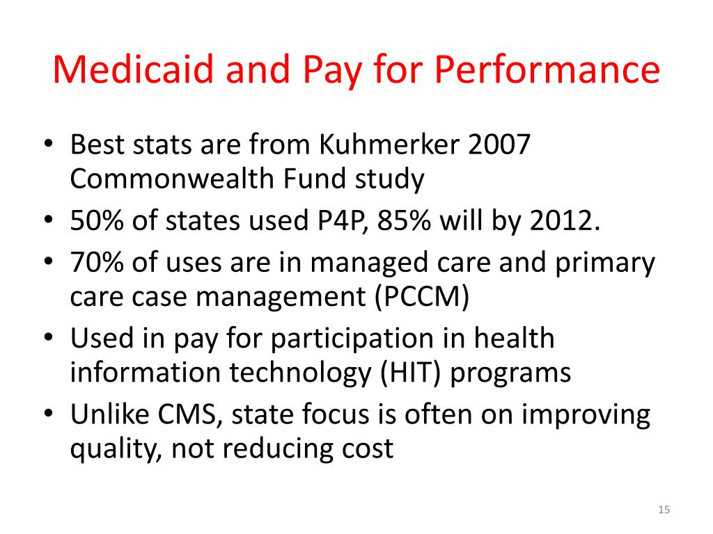 Medicaid and Pay for Performance