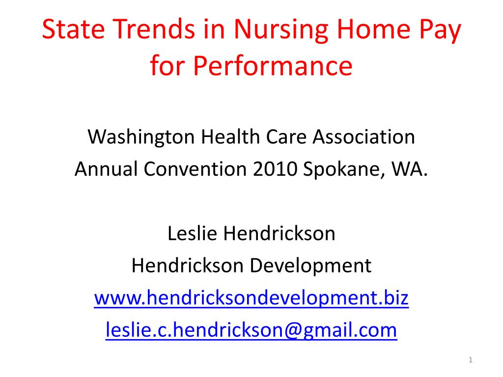 State Trends in Nursing Home Pay for Performance