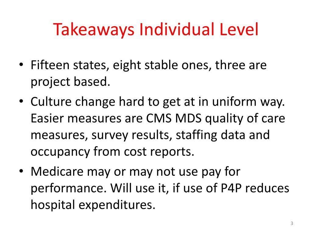 Takeaways Individual Level