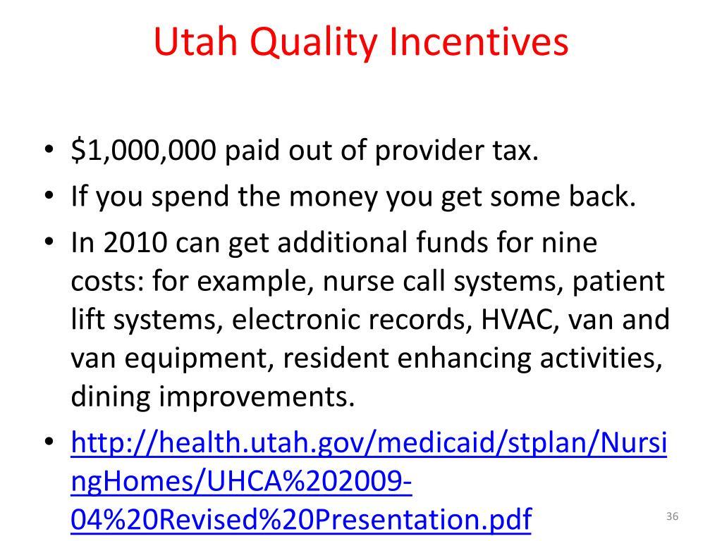 Utah Quality Incentives