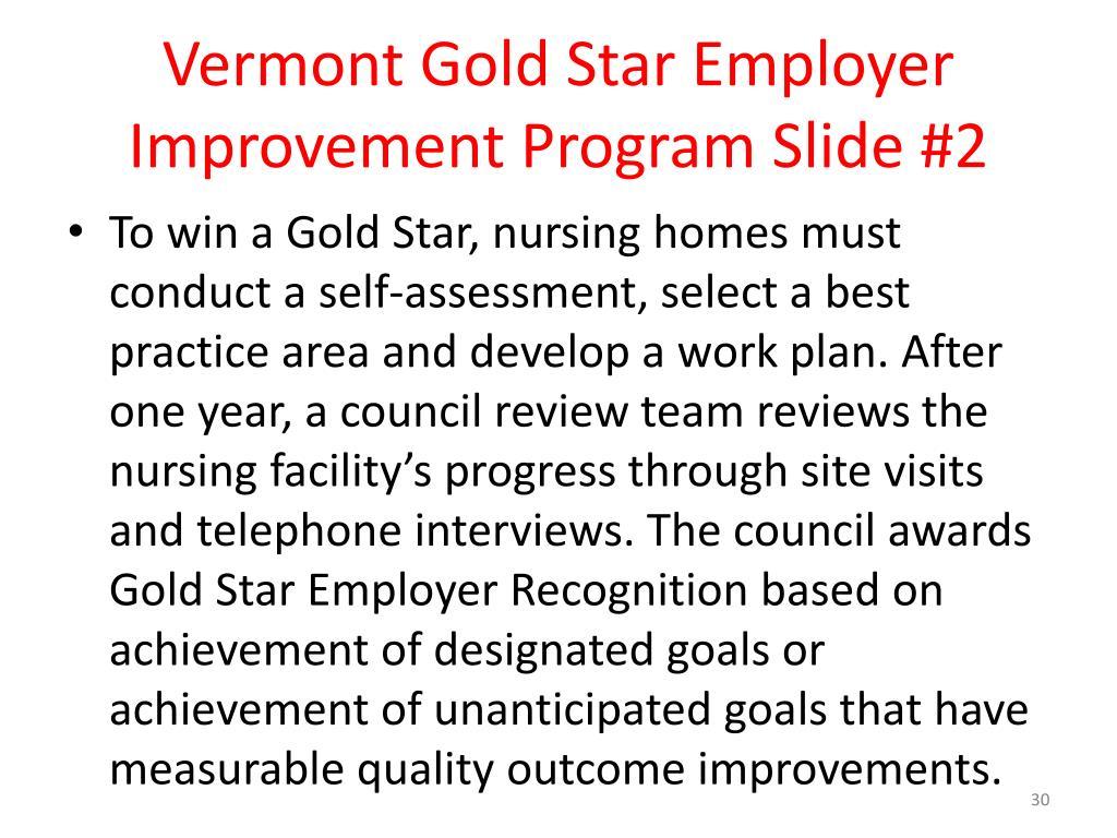 Vermont Gold Star Employer Improvement Program Slide #2