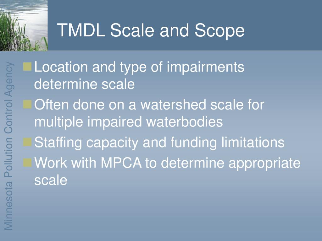 TMDL Scale and Scope