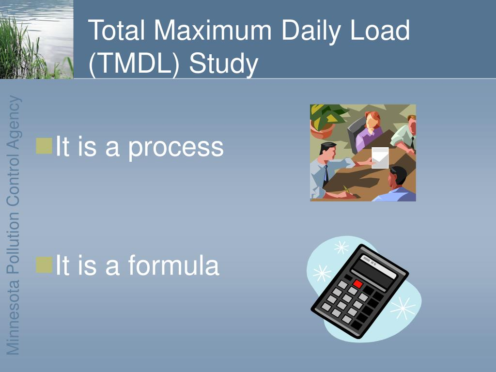 Total Maximum Daily Load (TMDL) Study